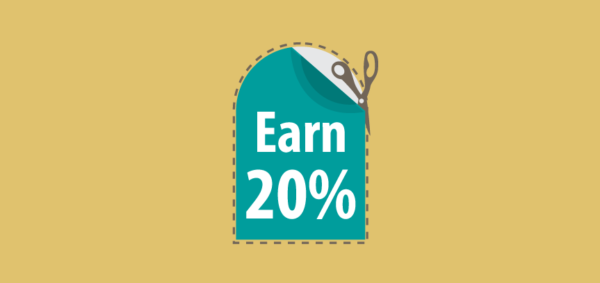 Refer your friends and earn 20%